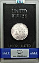 1879 $1 NGC/GSA MS63 - Great Luster - Morgan Silver Dollar - Great Luster - $834.20