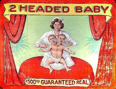 Primary image for 1940's Carnival Sideshow - 2-headed Baby - Poster