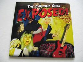The Catholic Girls EXPOSED! CD - $9.99