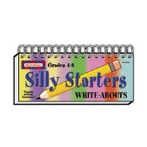 Silly Starters Write-Abouts, Grades 4-8 - $17.40