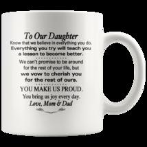Custom 11oz Coffee Mug To Our Daughter Birthday, Wedding, Christmas Gift - $19.95