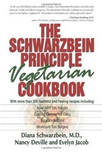 The Schwarzbein Principle Vegetarian Cookbook [Paperback] [May 01, 1999]... - $1.50