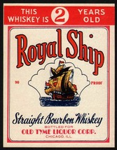 Vintage label ROYAL SHIP Bourbon Whiskey Old Tyme Liquor Chicago IL unus... - $6.99