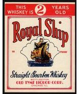 Vintage label ROYAL SHIP Bourbon Whiskey Old Tyme Liquor Chicago IL unus... - $6.99