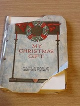 1912 VOLLAND EDWIN GROVER My Christmas Gift a little book of Christmas T... - $18.00