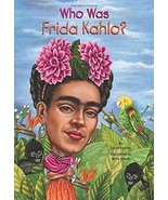 Who Was Frida Kahlo? by Sarah Fabiny In Paperback FREE SHIPPING - $6.93