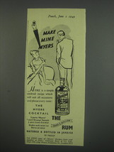 1949 Myers Rum Ad - Make Mine Myers - $14.99