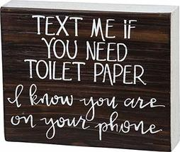 Primitives by Kathy 104748 Box Sign - On Your Phone, 7.5x6 inches, Wood, White - $20.00