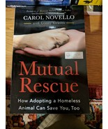 2019 ARC Mutual Rescue How Adopting a Homeless Animal Can Save You Caro... - $16.82