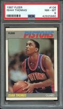 1987 Fleer #106 ISIAH THOMAS PSA 8  Detroit Pistons - $4.94