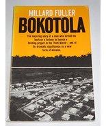 Bokotola [Paperback] [Feb 01, 1997] Fuller, Millard - $4.46