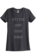 Thread Tank Let's Taco About Saving Animals Women's Relaxed T-Shirt Tee ... - $24.99+