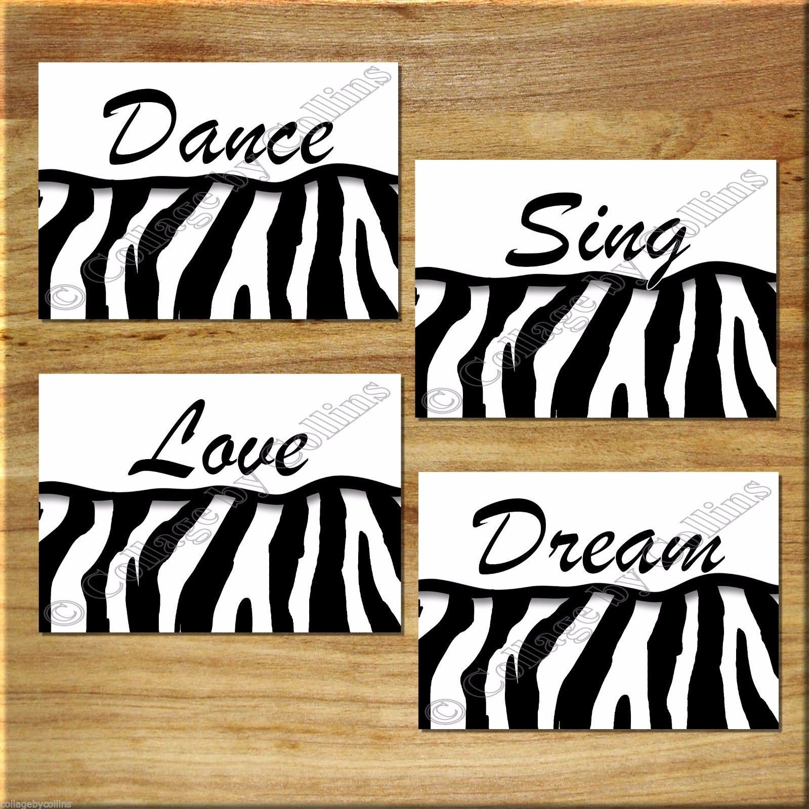 Primary image for ZEBRA Print Wall Art Decor Dance Sing Dream Love Quotes Girl Bedroom Inspiration