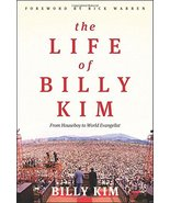 The Life of Billy Kim: From Houseboy to World Evangelist [Paperback] Kim... - $7.14