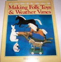 Making Folk Toys and Weather Vanes Pierce, Sharon image 2