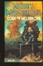Elric Of Melnibone: Book One of the Elric Saga Moorcock, Michael - $47.45