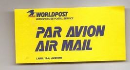 USA - USPS Air Mail Etiquette Label 19A June 1990 World Post Unused - $2.14
