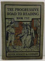 The Progressive Road to Reading Book Five Silver, Burdett - $4.99