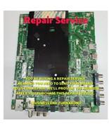Repair Service  Vizio FOR M75-C1 756TXFCB0QK028010X TXFCB0QK028020X TXFC... - $93.21