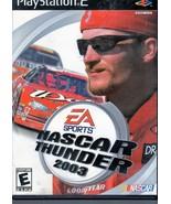 PlayStation 2 -EA Sports Nascar Thunder 2003 - $6.95