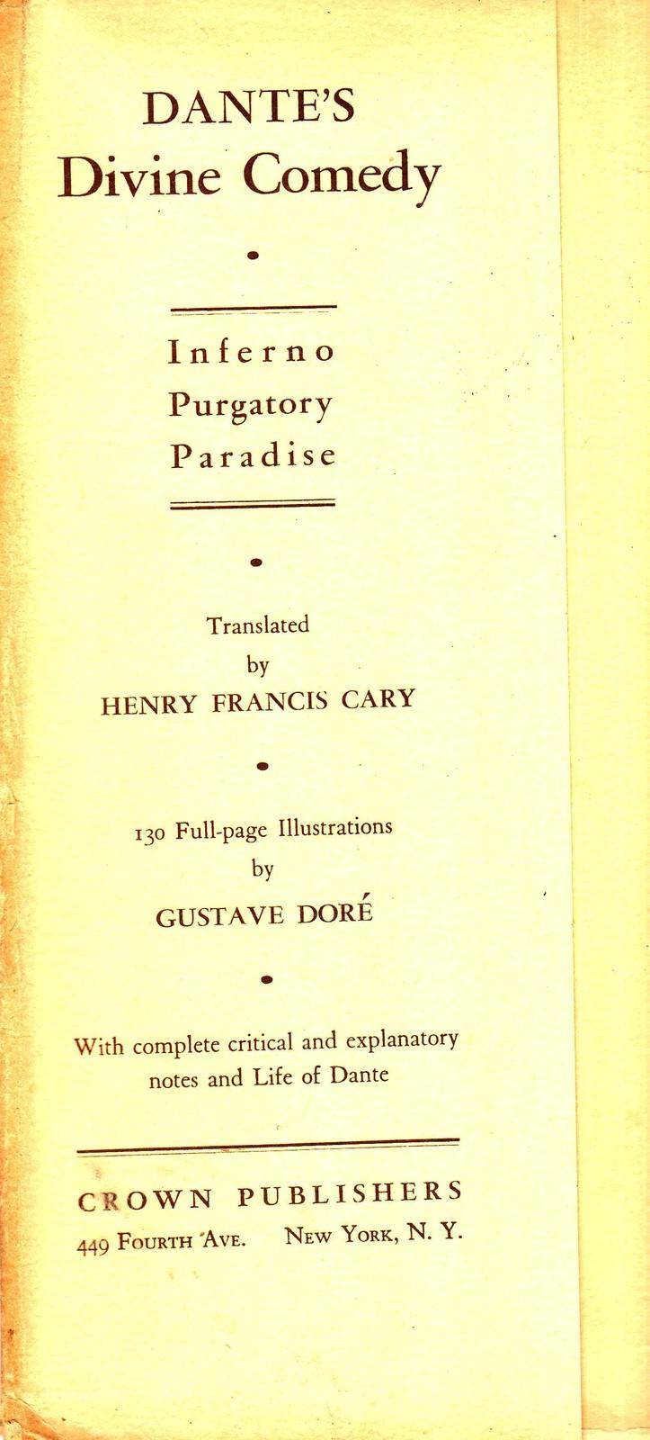 The Divine Comedy of Dante Alighieri Inferno Purgatory (Dore illustrations)1925