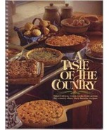 A Taste of the Country - Third Edition - Cooks From Across The Country S... - $8.99