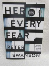Her Every Fear by Swanson Peter Signed - $29.70