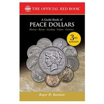 A Guide Book of Peace Dollars, 3rd Edition (The Official Red Book) [Pape... - $15.74