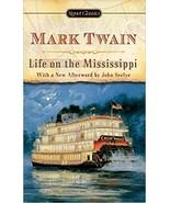 Life on the Mississippi (Signet Classics) (Mass Market Paperback) - $13.49