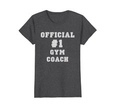 Gym Coach Gifts Official #1 Number One Shirt Wowen - $19.95+