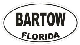 Bartow Florida Oval Bumper Sticker or Helmet Sticker D1370 Euro Oval - $1.39+