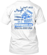 I Don't Need A Knight In Shining T Shirt, Being A Biker T Shirt - $9.99+