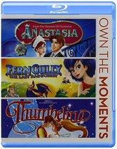 Anastasia / Ferngully / Thumbelina [Blu-ray]
