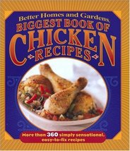 Biggest Book of Chicken Recipes (Better Homes & Gardens Cooking) [Plasti... - $3.96