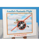 AMELIA'S FANTASTIC FLIGHT Rose Bursik 1992 A FANTASY CHILDREN'S PICTURE ... - $12.38
