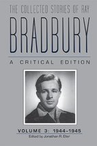 The Collected Stories of Ray Bradbury: A Critical Edition, Volume 3, 194... - $49.50
