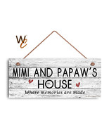 MIMI AND PAPAW'S HOUSE Sign, Where Memories Are Made, Weathered Style 6x... - $19.80