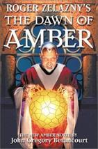 Roger Zelazny's The Dawn of Amber (Dawn of Amber Trilogy) [Hardcover] [A... - $13.85