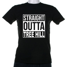 Straight Outta Tree Hill OTH inspired T shirt Lucas Scott Nathan - $17.64+
