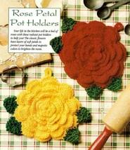 Z498 Crochet Pattern Only Rose Petal Pot Holder Pattern - $7.50