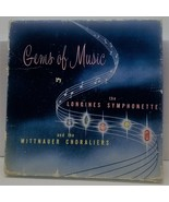 Gems of Music by Longines Symphonette and the Witttnauer Choraliers - Li... - $9.89