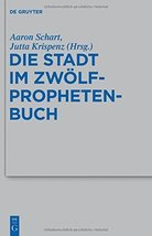 Die Stadt Im Zwolfprophetenbuch (Beihefte Zur Zeitschrift F R die Alttes... - $94.95