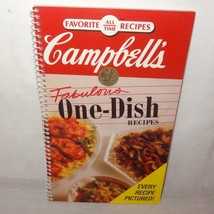 Campbells Fabulous One Dish Recipes Cookbook 1992 Favorite All Time Pape... - $9.99