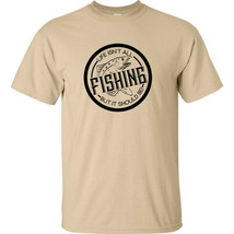 Life Isn't All Fishing But It Should Be Black Logo T Shirt Send Me Fishi... - $14.99+