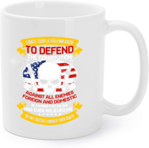 Took A Solemn Oath To Defend - Proud Veteran Coffee Mugs - $16.95