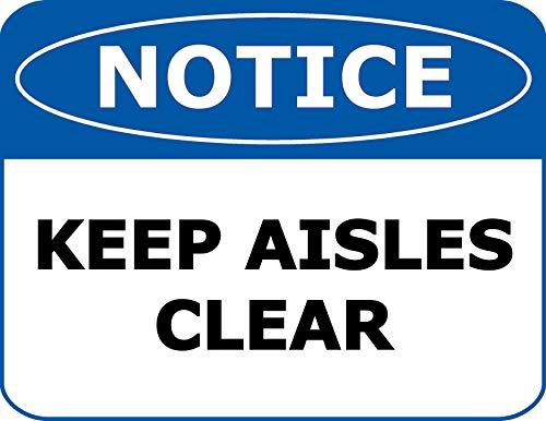 Primary image for Top Shelf Novelties Notice Keep Aisles Clear Laminated OSHA Safety Sign SP1932