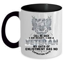 Cool Gift For Grandpas Coffee Mug, I Am A Veteran Accent Mug - $19.99+