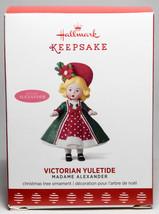 Hallmark: Victorian Yuletide - Madame Alexander - Series 22nd - 2017 Orn... - $16.03