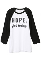 Thread Tank Hope For Today Unisex 3/4 Sleeves Baseball Raglan T-Shirt Tee White  - $24.99+