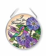 "I Love You Grandma Sun Catcher AMIA Hanging 3.5"" Round Hummingbird Flowe... - $20.78"